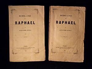 Michel-Ange et Raphaël.: DUMAS Alexandre