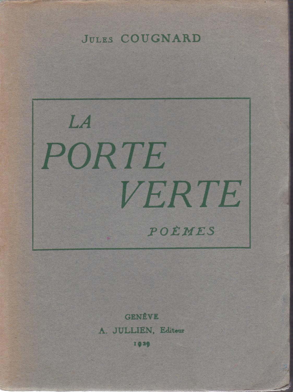 La Porte Verte By Jules Cougnard A Jullien Genve Couverture
