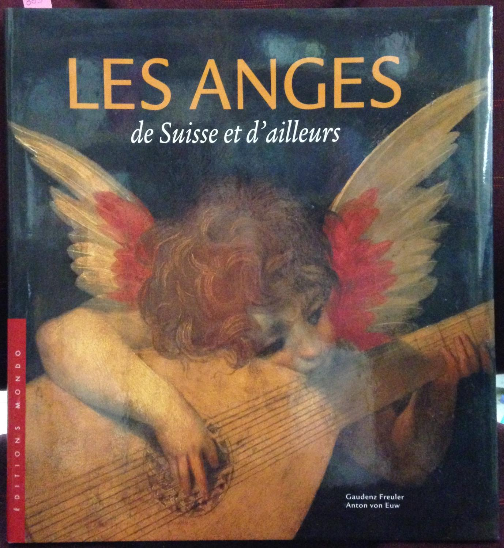 Les anges de suisse et d'ailleurs - Anton Von Euw Gaudenz Freuler