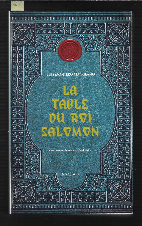 Corps royal des quêteurs, Tome 1 : La table du roi Salomon - Luis Montero Manglano