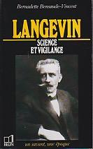 Langevin, 1972-1946: Science et vigilance (Un Savant, une epoque) (French Edition)