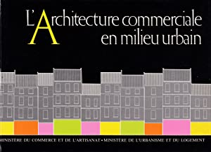 L'architecture commerciale en milieu urbain: Collectif