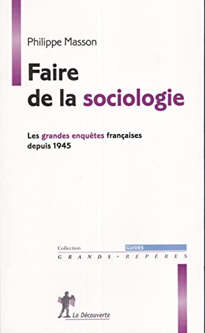 Faire de la sociologie (French Edition)