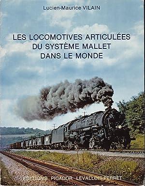 Les locomotives articulées du Système Mallet dans: Vilain, Lucien-Maurice