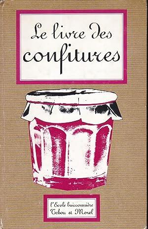 Le livre des confitures et des confiseries: Le cuisinier royal