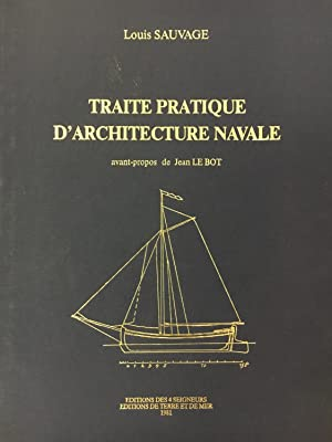 Traité pratique d'architecture navale a l'usage du commerce