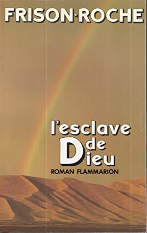 L'esclave de Dieu: Roman (French Edition)