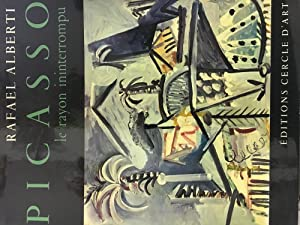 Picasso: Le rayon ininterrompu (French Edition)