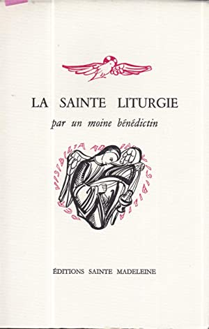 La Sainte Liturgie (French Edition)