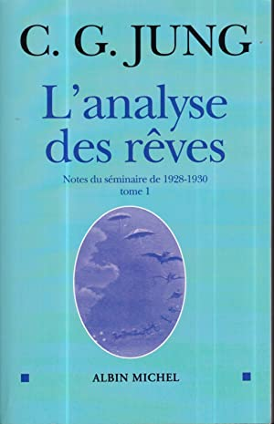 Analyse Des Reves - Tome 1