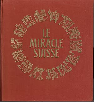 Le Miracle Suisse