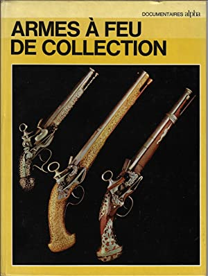 Les armes à feu de collection
