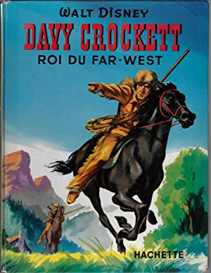 Davy Crockett, roi du far-west