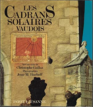 Les cadrans solaires vaudois: Photographies (French Edition)