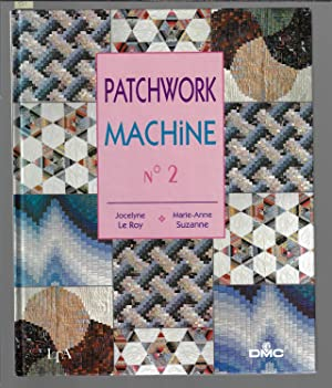 Patchwork machine, tome 2