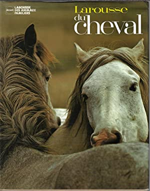 Larousse du cheval (French Edition)