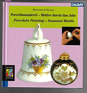 Porzellanmalerei - Motive durch das Jahr - Porcelain Painting - Seasonal Motifs.