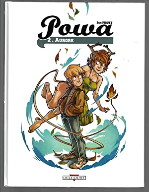 Powa, Tome 2 Aurore (French Edition)