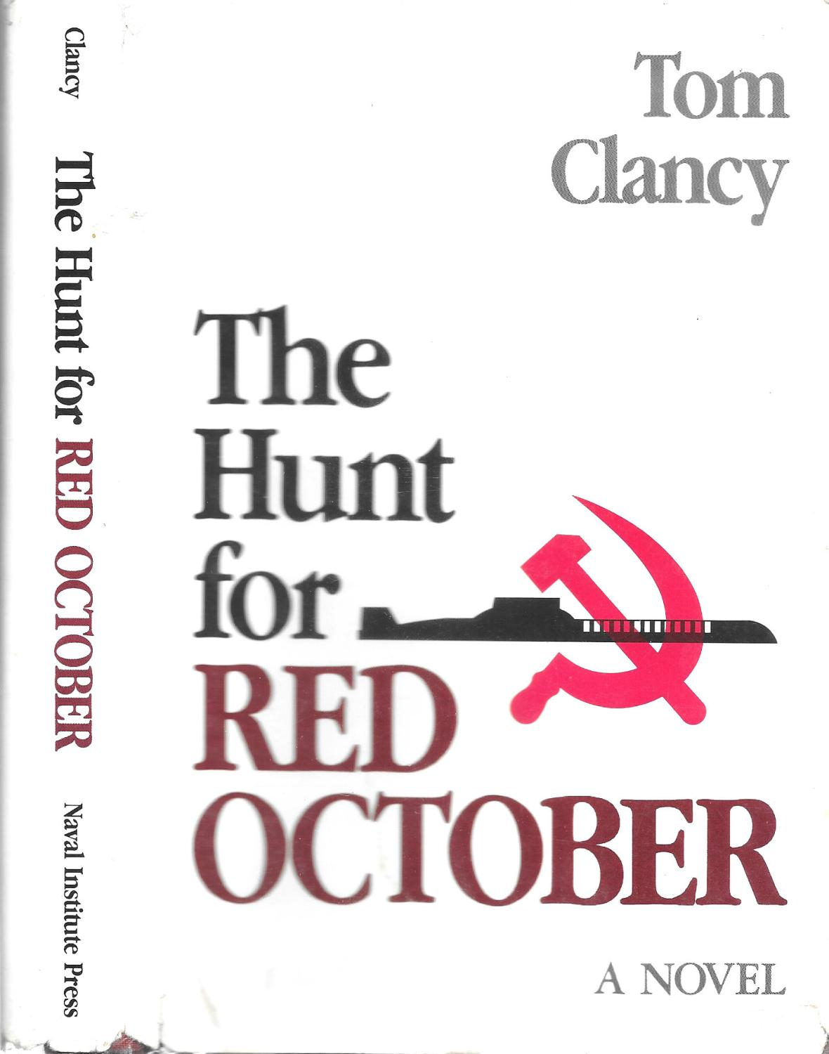a review of the novel the hunt for red october by tom clancy User reviews tom clancy's thrilling novel converts well to the big screen clancy is a master of making improbable tales of international intrigue seem plausible unlike harrison ford who made ryan into an action hero in other tom clancy adaptations, baldwin seemed better cast as the cia.
