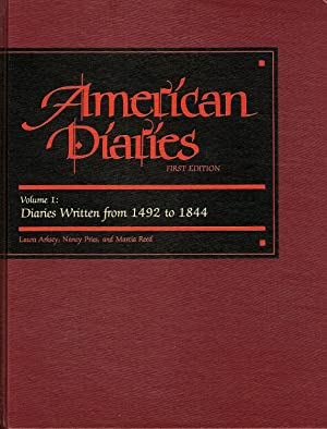 AMERICAN DIARIES. AN ANNOTATED BIBLIOGRAPHY OF PUBLISHED AMERICAN DIARIES AND JOURNALS.
