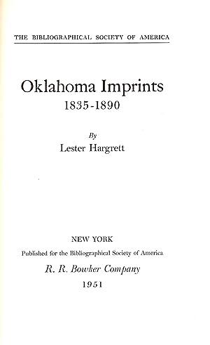 OKLAHOMA IMPRINTS 1835 TO 1890.: Hargrett, Lester.