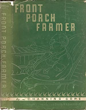 FRONT PORCH FARMER.: Cope, Channing.