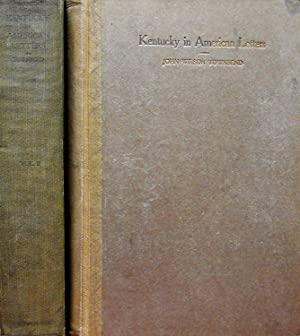 KENTUCKY IN AMERICAN LETTERS. 1784-1912.