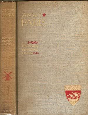 ABOUT PARIS.: Davis, Richard Harding.