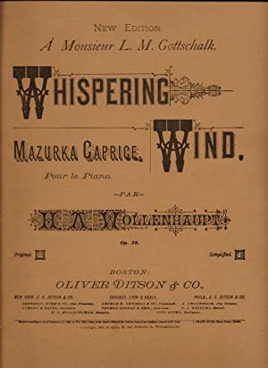 THE WHISPERING WIND. MAZURKA CAPRICE. OP. 38.: Wollenhaupt. H. A.