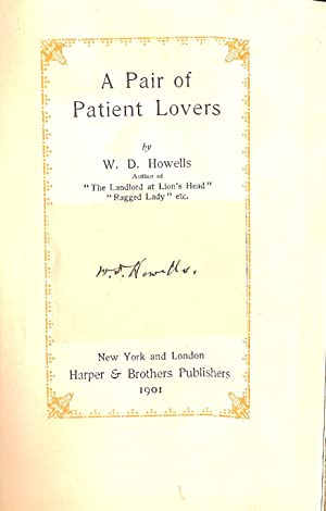 A PAIR OF PATIENT LOVERS.: Howells, W. D.