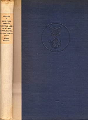 THE JOURNALS OF THE LATE BREVET MAJOR PHILIP NORBOURNE BARBOUR CAPTAIN IN THE THIRD REGIMENT, ...