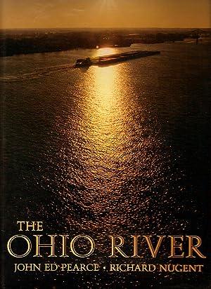 THE OHIO RIVER.: Pearce, John Ed.