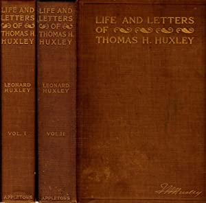 LIFE AND LETTERS OF THOMAS HENRY HUXLEY.: Huxley, Leonard.