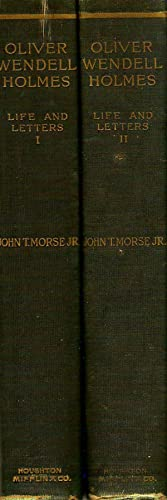 LIFE AND LETTERS OF OLIVER WENDELL HOLMES.: Morse, John T.,