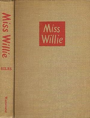 MISS WILLIE.: Giles, Janice Holt.