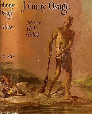 JOHNNY OSAGE.: Giles, Janice Holt.