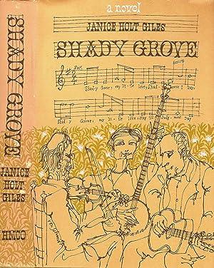 SHADY GROVE.: Giles, Janice Holt.