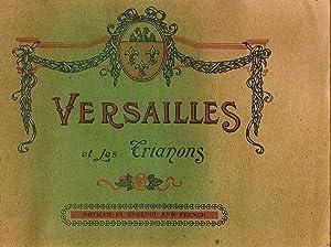 VERSAILLES ET LES TRIANONS.: Le Deley. Editor