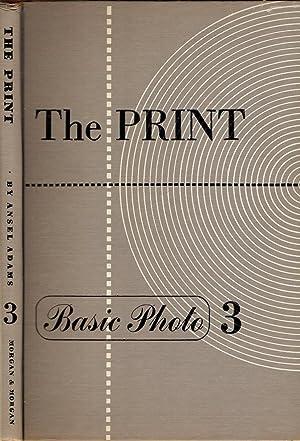 THE PRINT. CONTACT PRINTING AND ENLARGING.: Adams, Ansel.