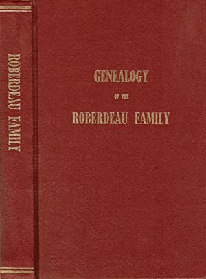 ROBERDEAU FAMILY GENEALOGY 1876-1979.: McNulty, Irene McPherson and Roberdeau Buchanan.