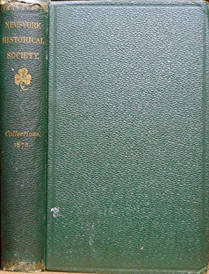 COLLECTIONS OF THE NEW YORK HISTORICAL SOCIETY FOR THE YEAR 1875.: Warner, Andrew.