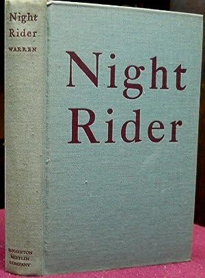 NIGHT RIDER.: Warren, Robert Penn.