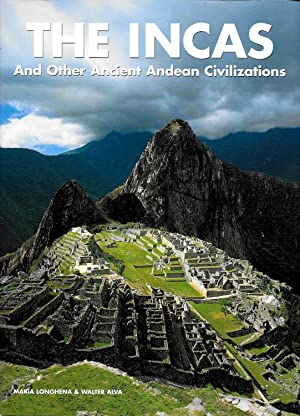 THE INCAS AND OTHER ANCIENT ANDEAN CIVILIZATIONS.: Longhena, Maria &