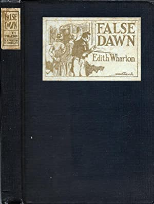 OLD NEW YORK. FALSE DAWN (THE 'FORTIES).: Wharton, Edith.