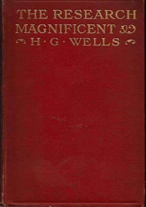 THE RESEARCH MAGNIFICENT.: Wells, H. G.