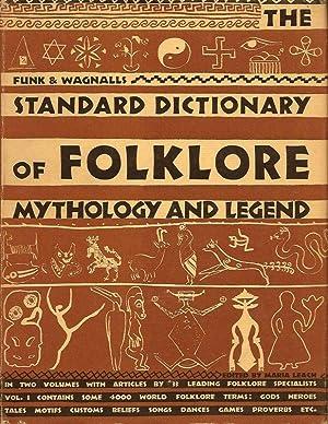 FUNK & WAGNALLS STANDARD DICTIONARY OF FOLKLORE,: Leach, Maria, Editor.