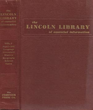 THE LINCOLN LIBRARY OF ESSENTIAL INFORMATION, IN TWO VOLUMES.