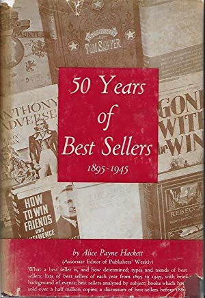 FIFTY YEARS OF BEST SELLERS 1895-1945.