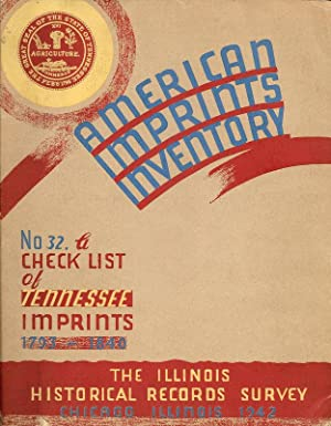 AMERICAN IMPRINTS INVENTORY NO. 32. CHECK LIST OF TENNESSEE IMPRINTS 1793-1840.
