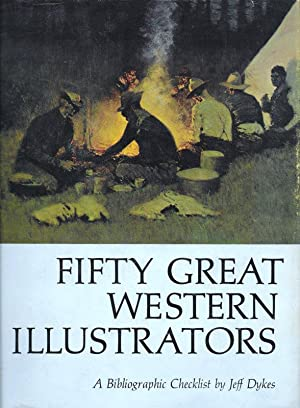 FIFTY GREAT WESTERN ILLUSTRATORS. A BIBLIOGRAPHIC CHECKLIST.